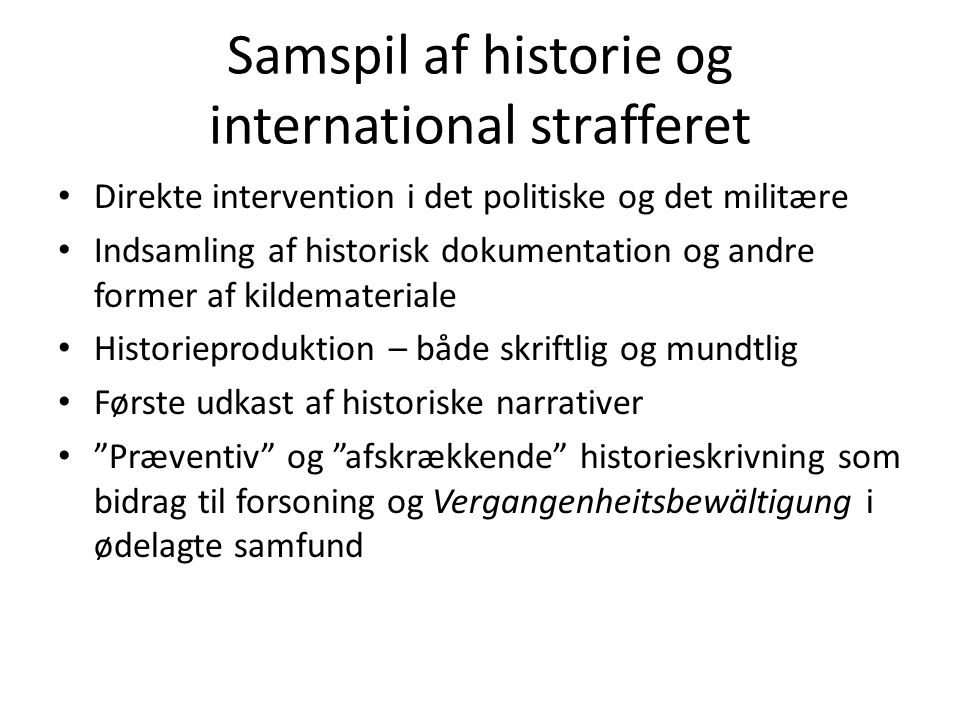 Samspil af historie og international strafferet