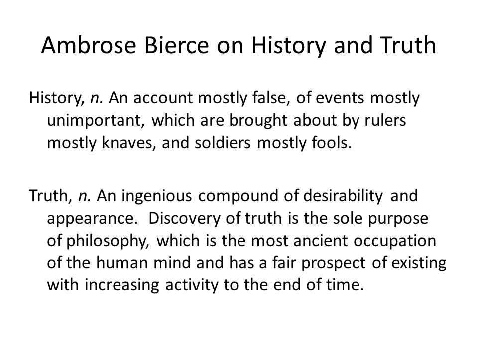 Ambrose Bierce on History and Truth