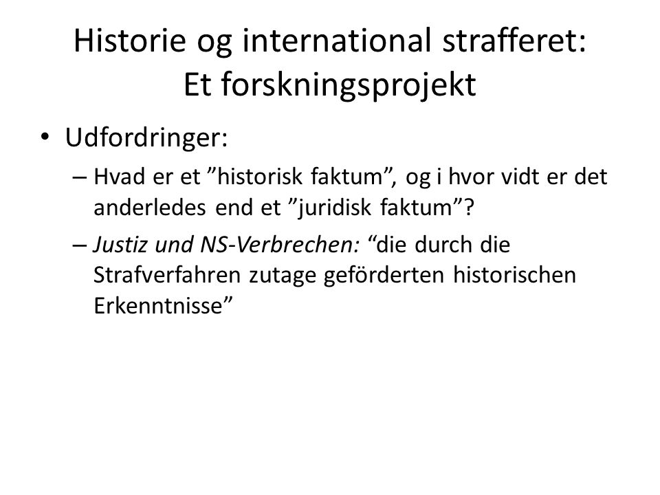 Historie og international strafferet: Et forskningsprojekt