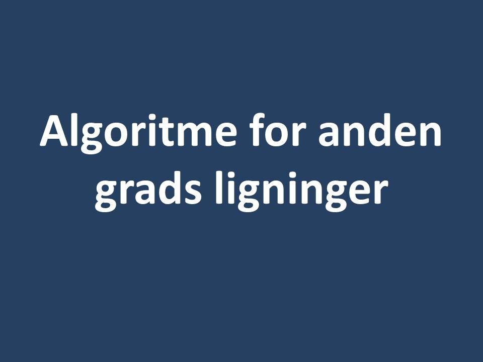 Algoritme for anden grads ligninger