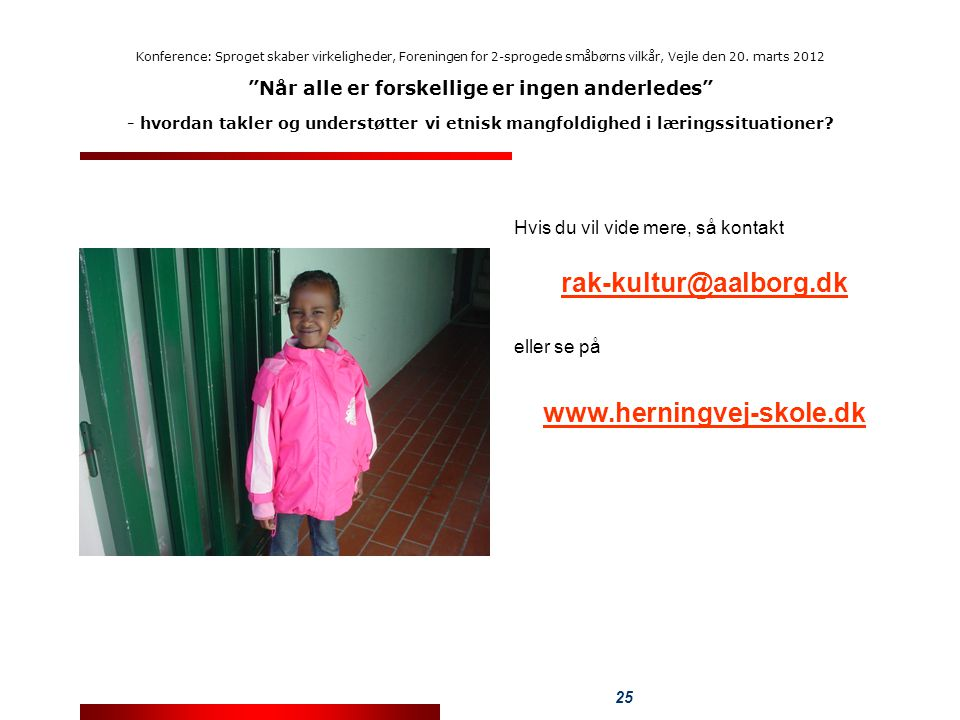 rak-kultur@aalborg.dk www.herningvej-skole.dk