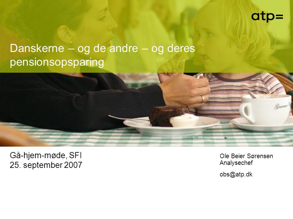 Danskerne – og de andre – og deres pensionsopsparing