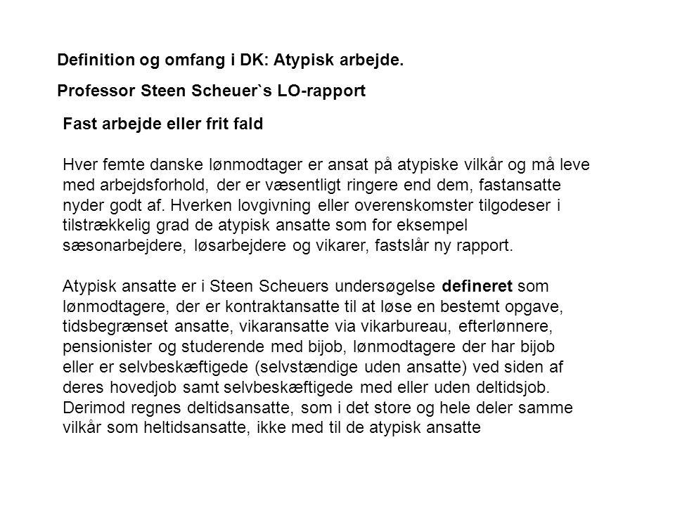 Definition og omfang i DK: Atypisk arbejde.