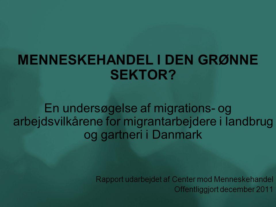 MENNESKEHANDEL I DEN GRØNNE SEKTOR