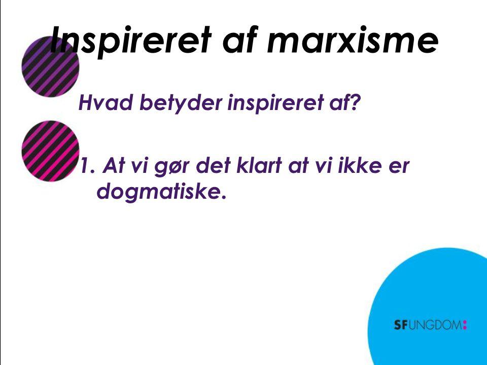 Inspireret af marxisme