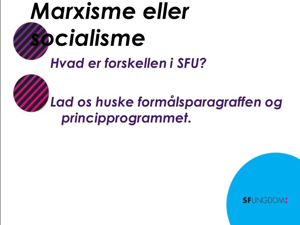 Marxisme eller socialisme