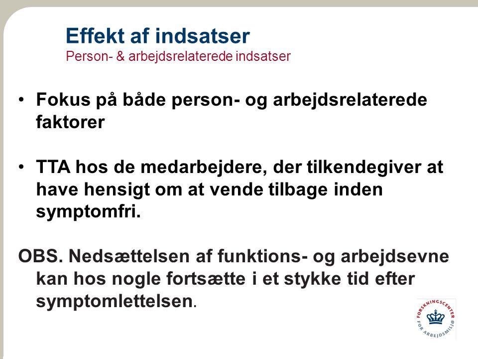 Effekt af indsatser Person- & arbejdsrelaterede indsatser