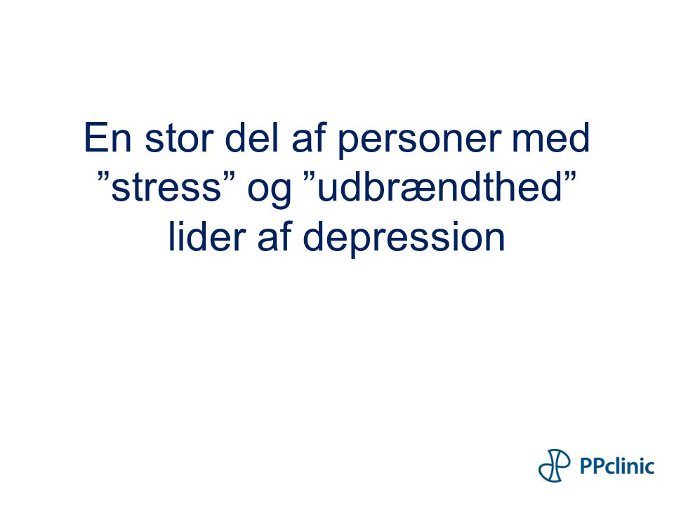 En stor del af personer med stress og udbrændthed lider af depression