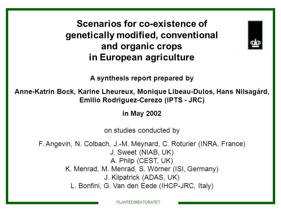 Scenarios for co-existence of genetically modified, conventional