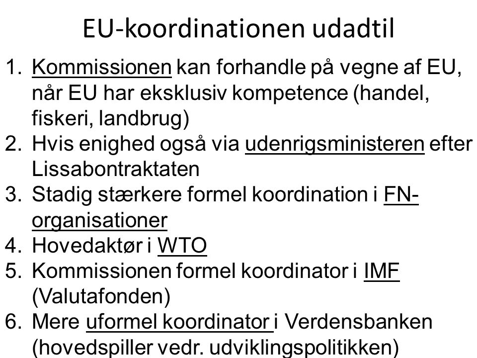 EU-koordinationen udadtil