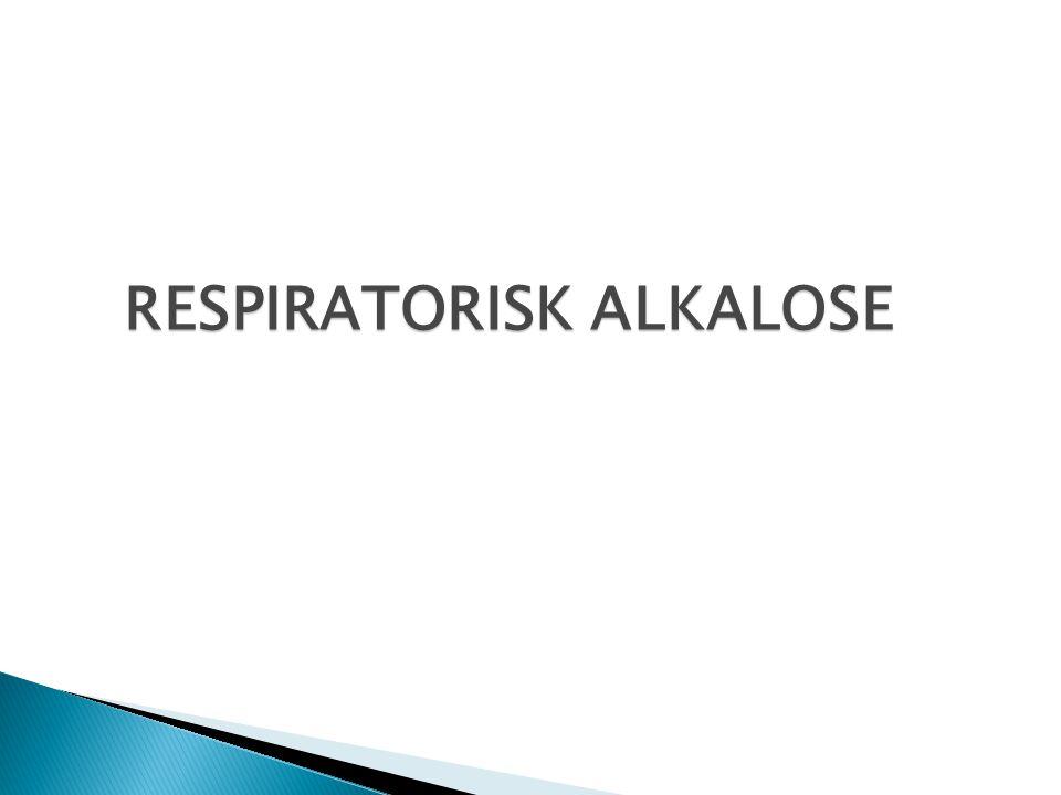 RESPIRATORISK ALKALOSE