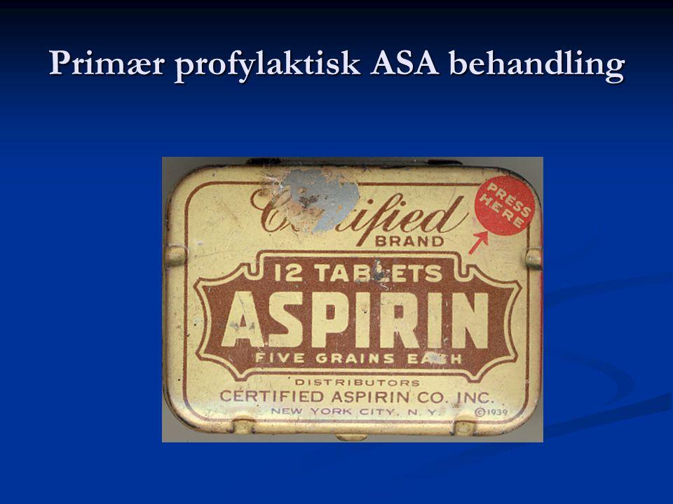 Primær profylaktisk ASA behandling