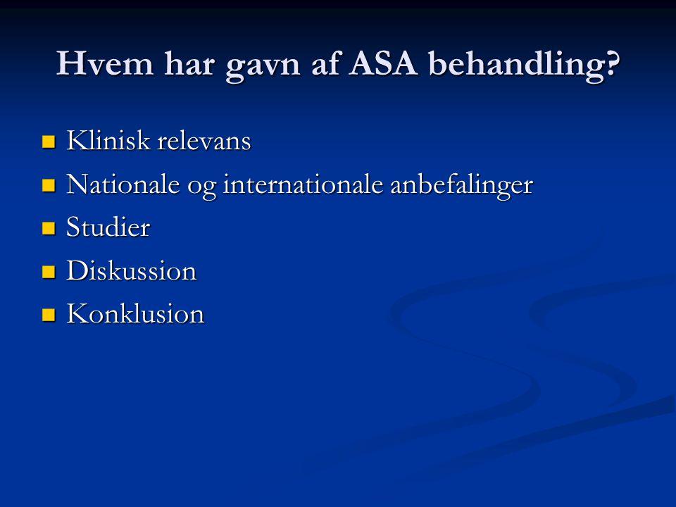 Hvem har gavn af ASA behandling