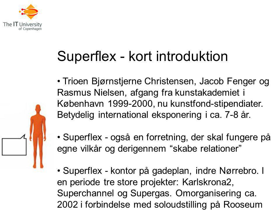 Superflex - kort introduktion