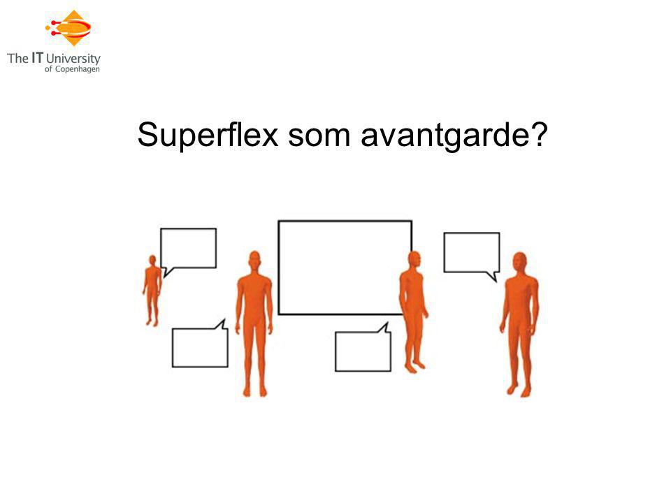 Superflex som avantgarde