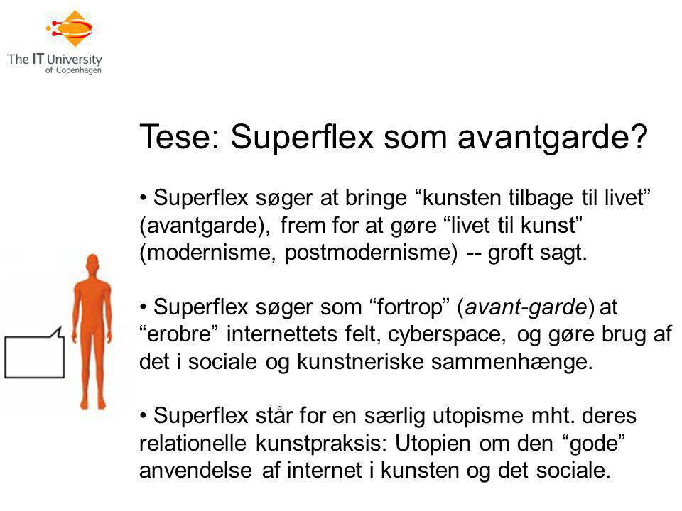 Tese: Superflex som avantgarde