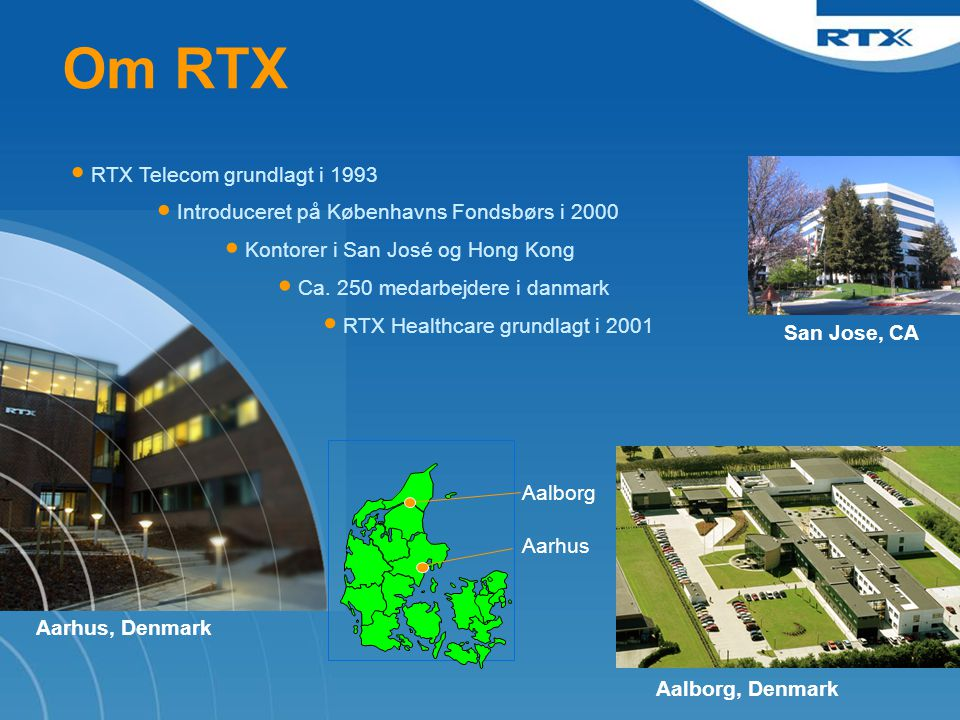 Om RTX RTX Telecom grundlagt i 1993
