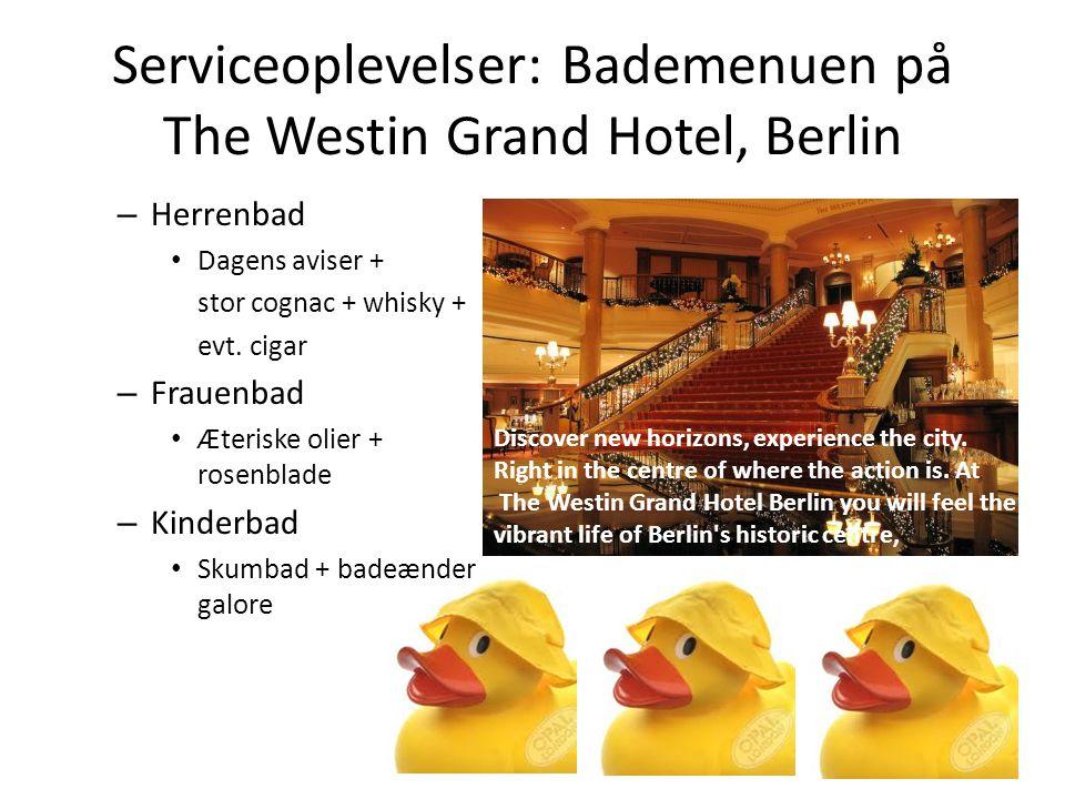Serviceoplevelser: Bademenuen på The Westin Grand Hotel, Berlin