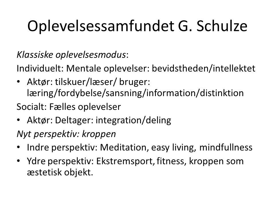 Oplevelsessamfundet G. Schulze