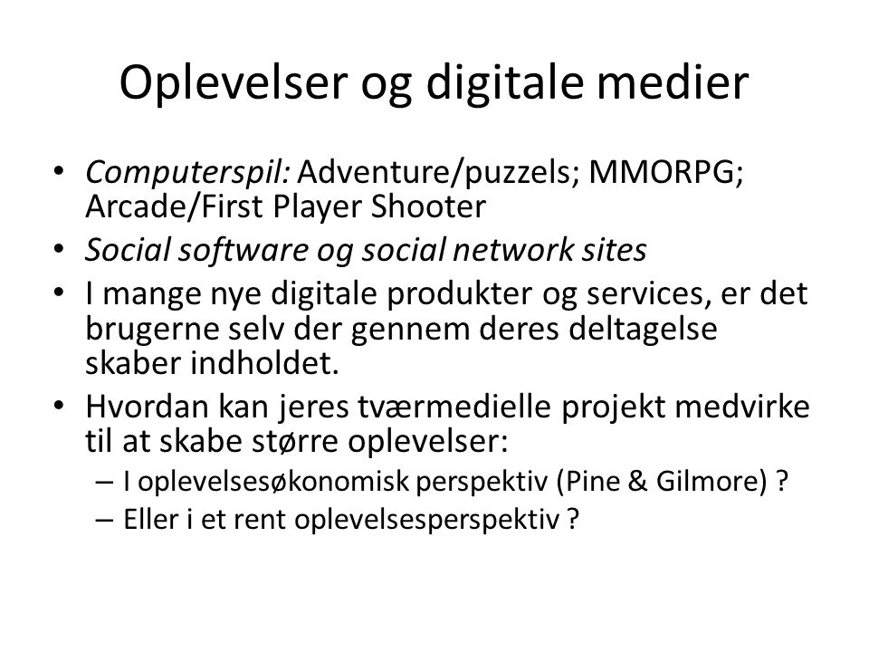 Oplevelser og digitale medier