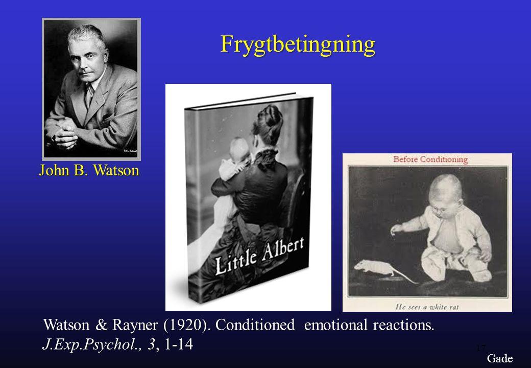 Frygtbetingning John B. Watson