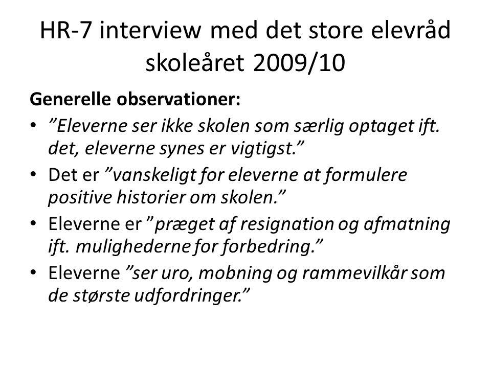 HR-7 interview med det store elevråd skoleåret 2009/10