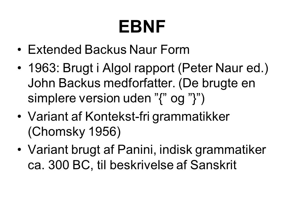 EBNF Extended Backus Naur Form