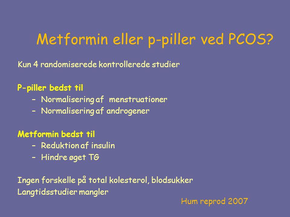 Metformin eller p-piller ved PCOS