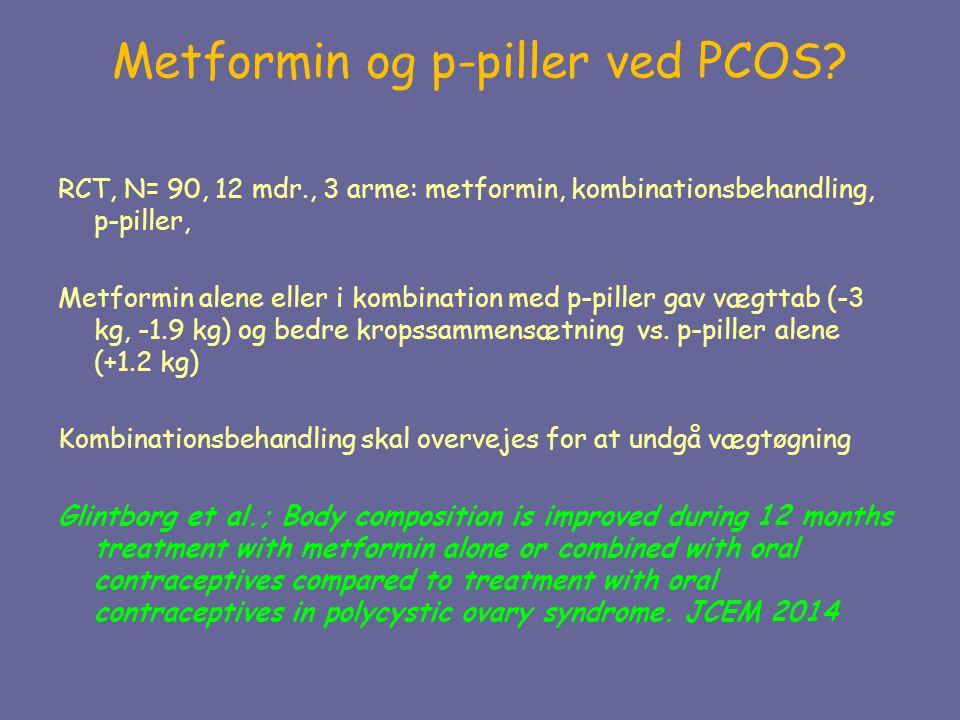 Metformin og p-piller ved PCOS
