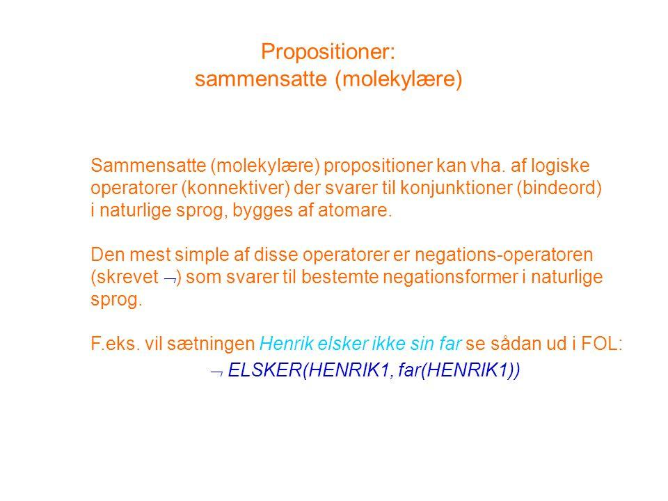 Propositioner: sammensatte (molekylære)