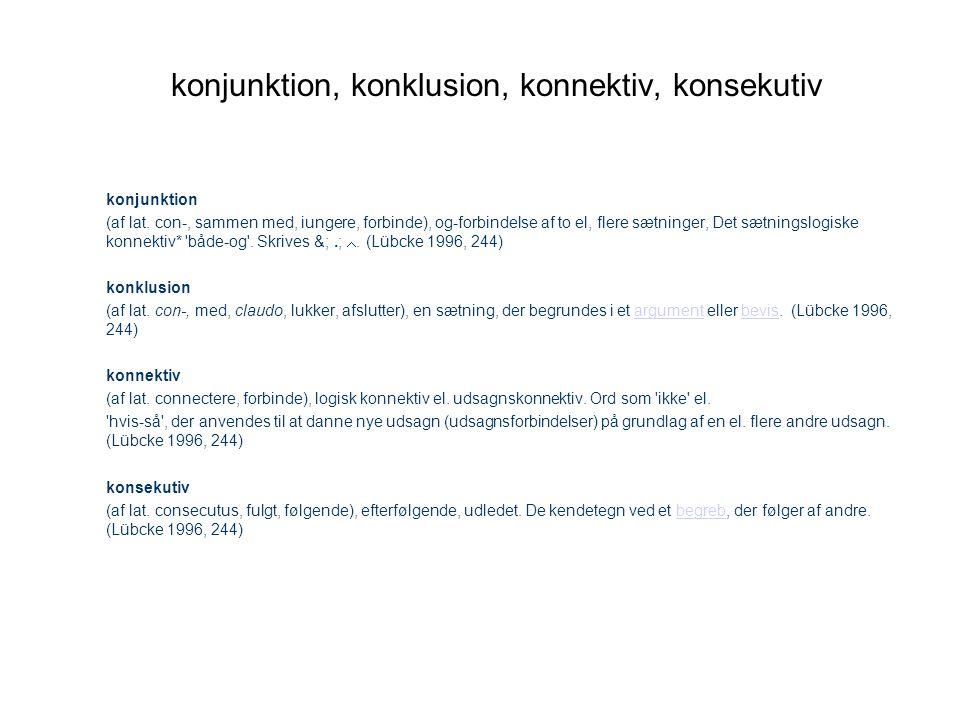 konjunktion, konklusion, konnektiv, konsekutiv