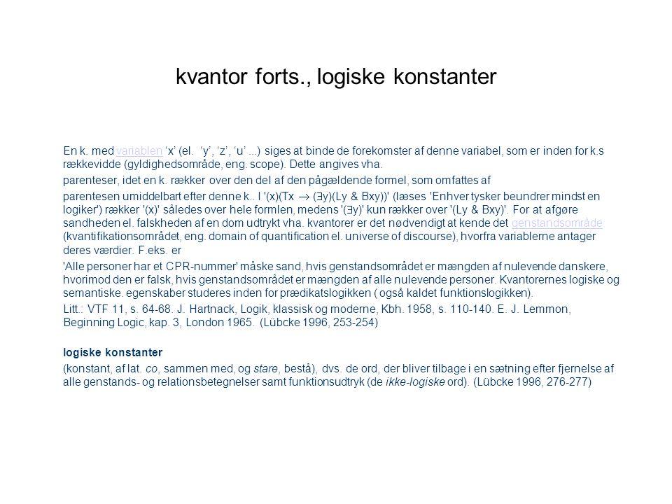 kvantor forts., logiske konstanter