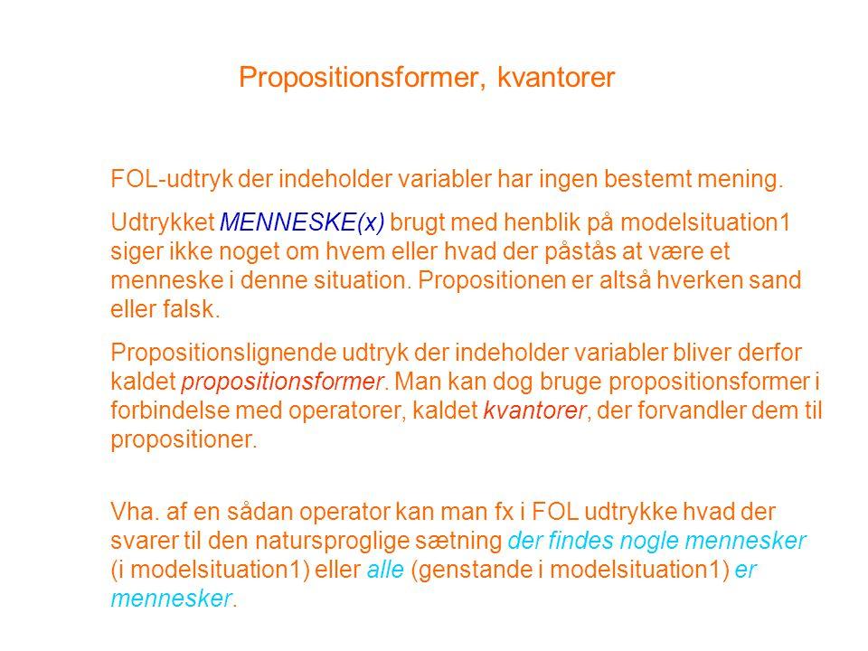 Propositionsformer, kvantorer