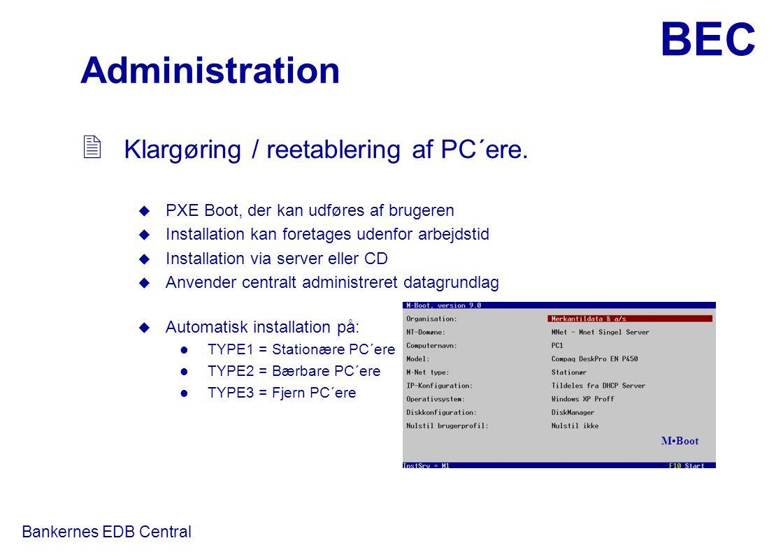 Administration Klargøring / reetablering af PC´ere.