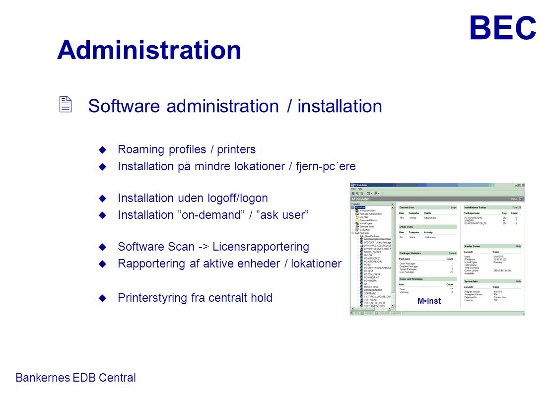 Administration Software administration / installation