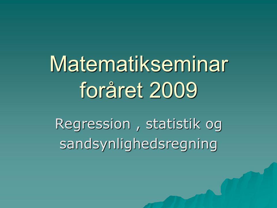 Matematikseminar foråret 2009