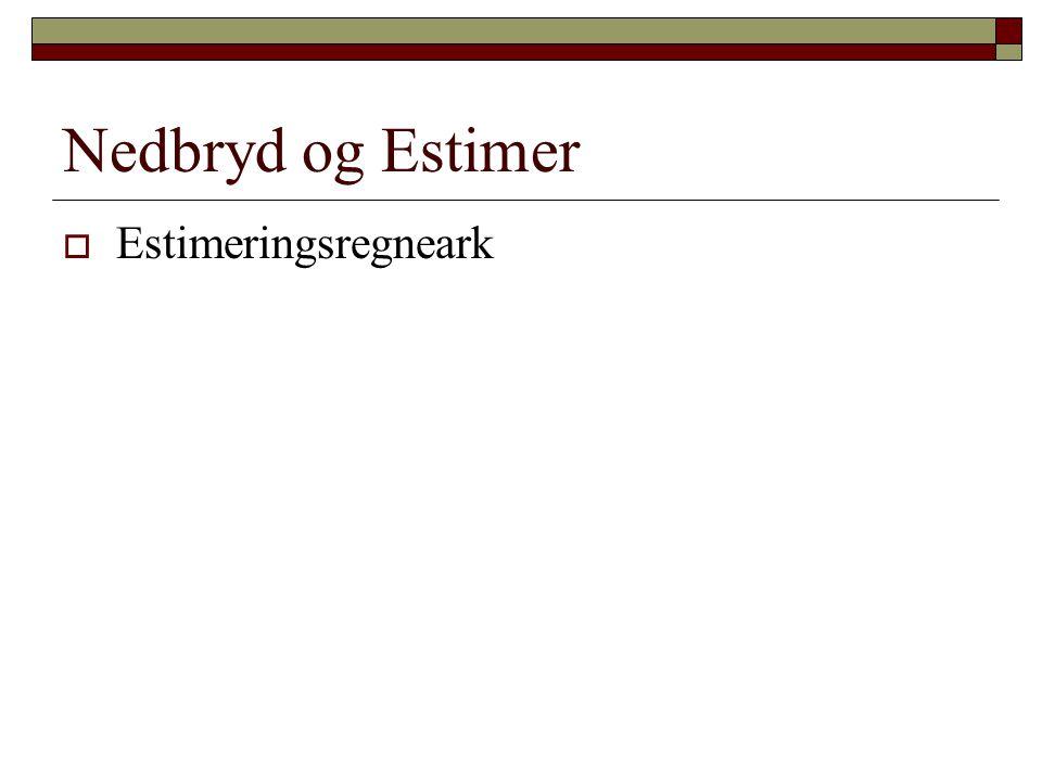 Nedbryd og Estimer Estimeringsregneark