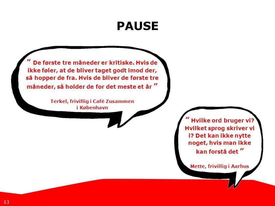 Terkel, frivillig i Café Zusammen Mette, frivillig i Aarhus