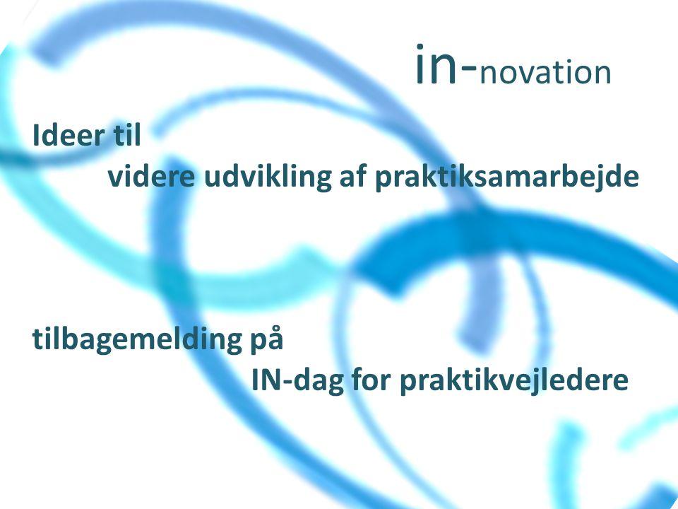 in-novation Ideer til videre udvikling af praktiksamarbejde