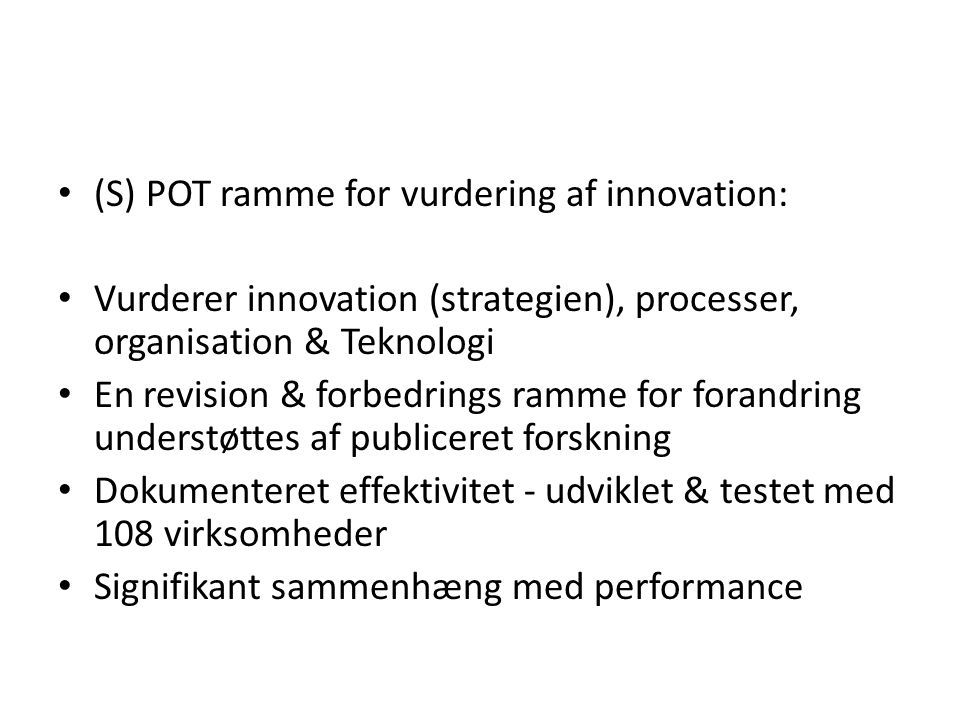 (S) POT ramme for vurdering af innovation: