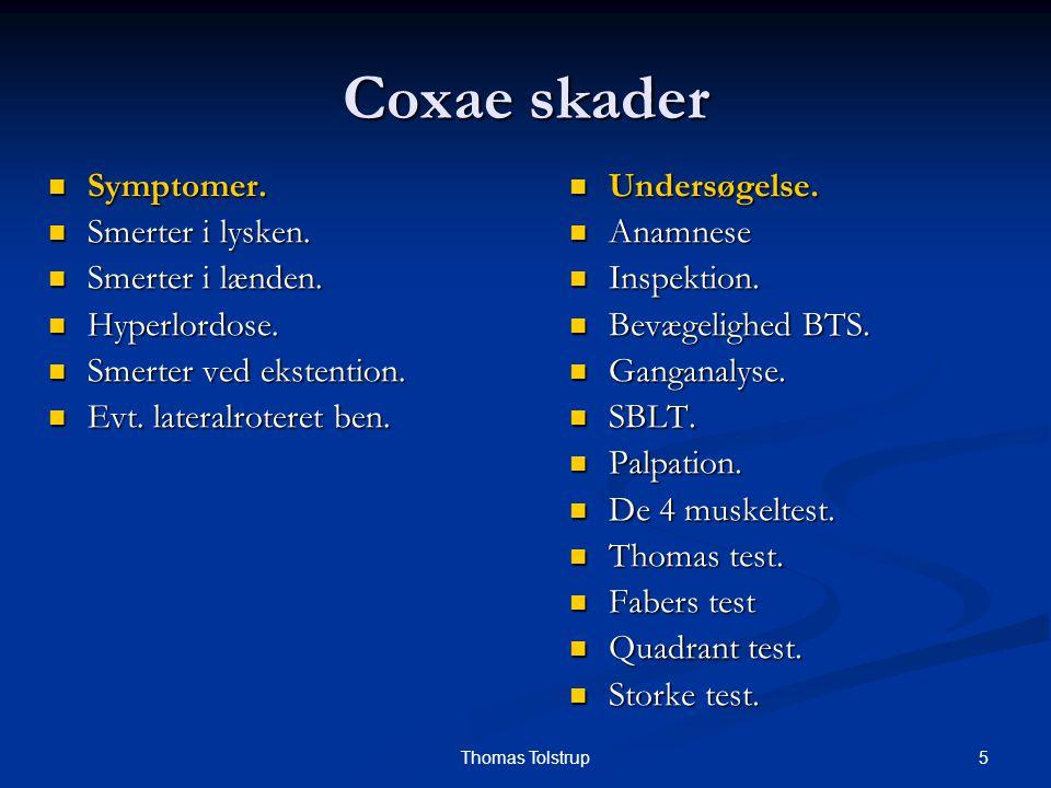 Coxae skader Symptomer. Smerter i lysken. Smerter i lænden.