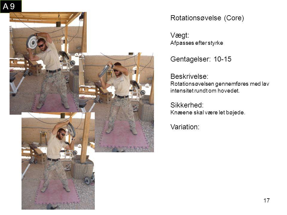 A 9 Rotationsøvelse (Core) Vægt: Gentagelser: 10-15 Beskrivelse: