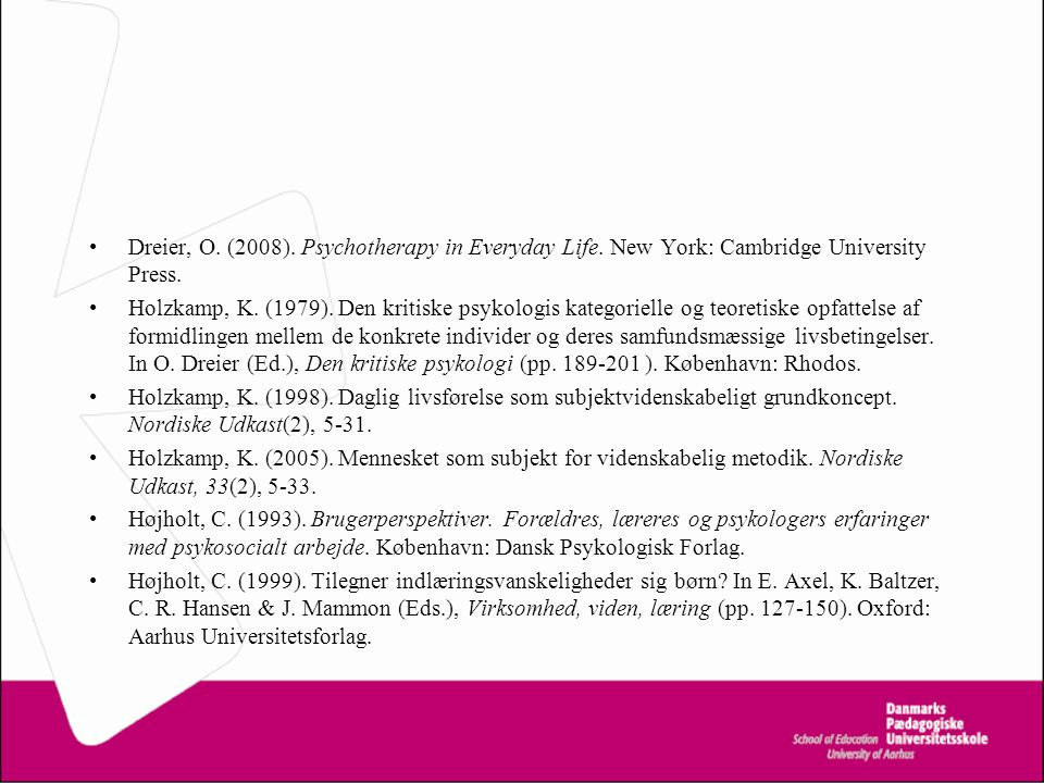 Dreier, O. (2008). Psychotherapy in Everyday Life