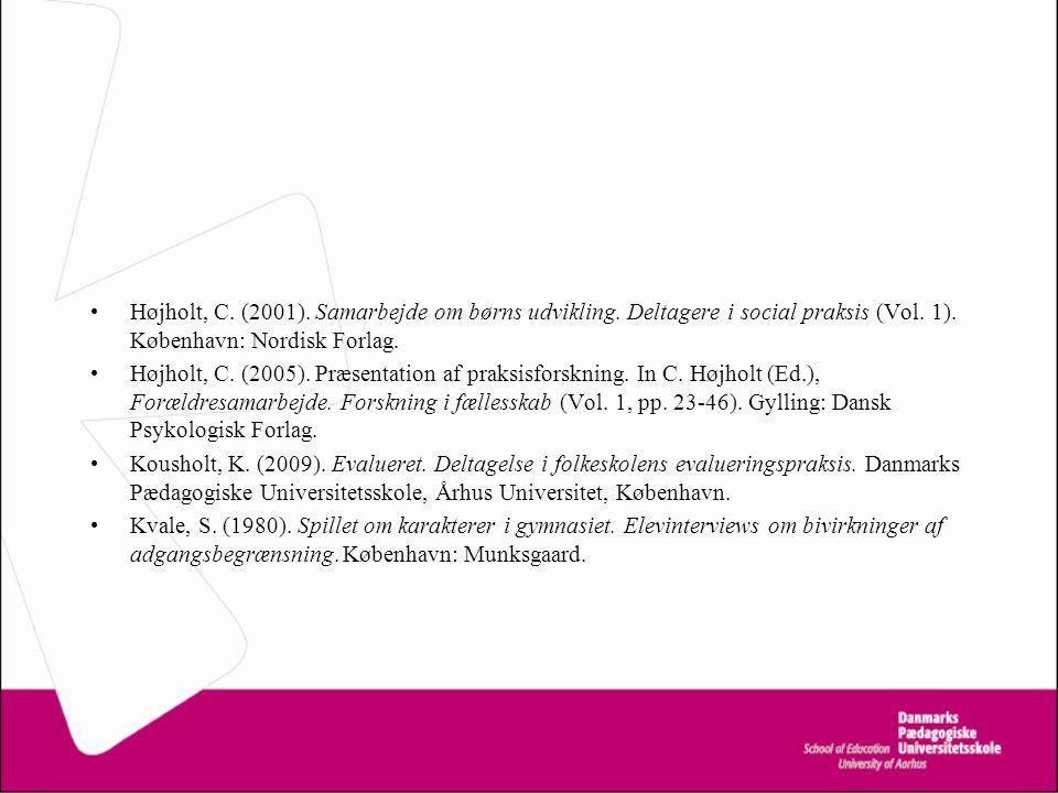 Højholt, C. (2001). Samarbejde om børns udvikling