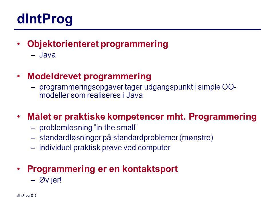 dIntProg Objektorienteret programmering Modeldrevet programmering