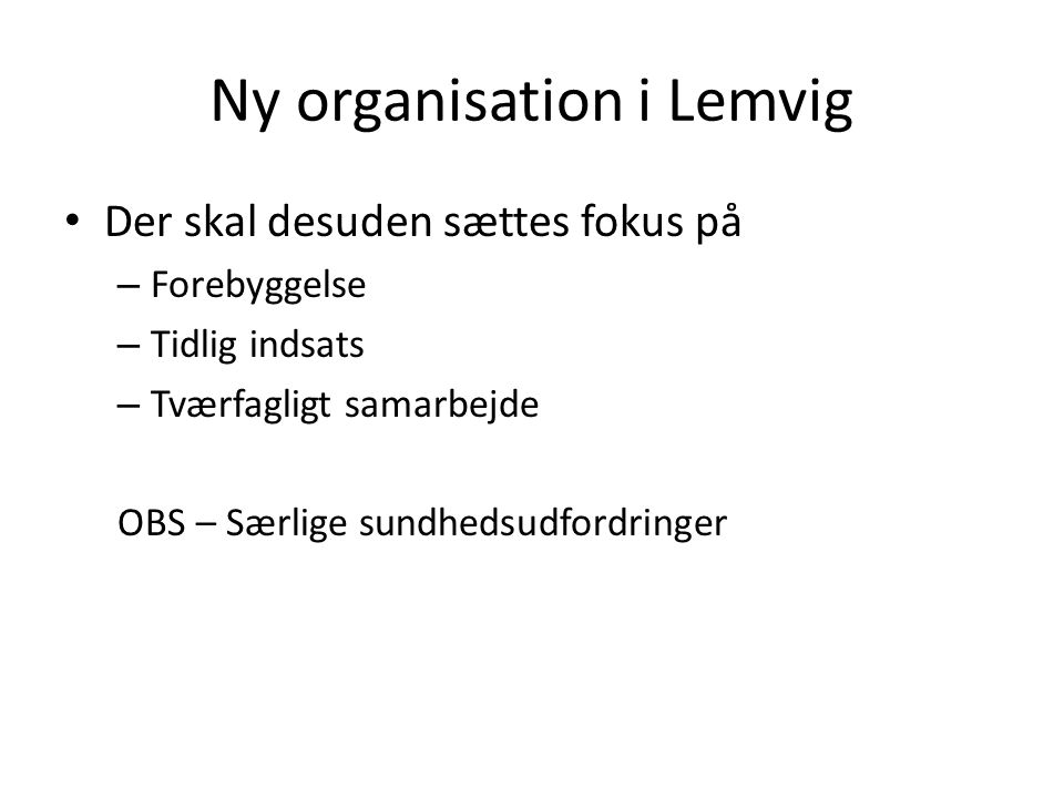 Ny organisation i Lemvig