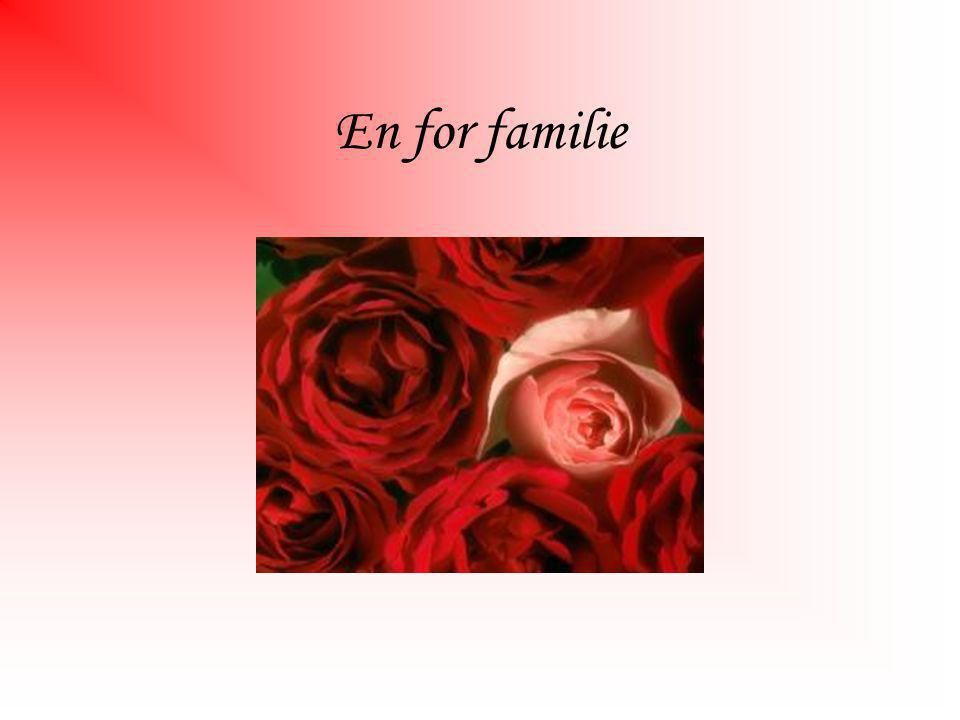 En for familie