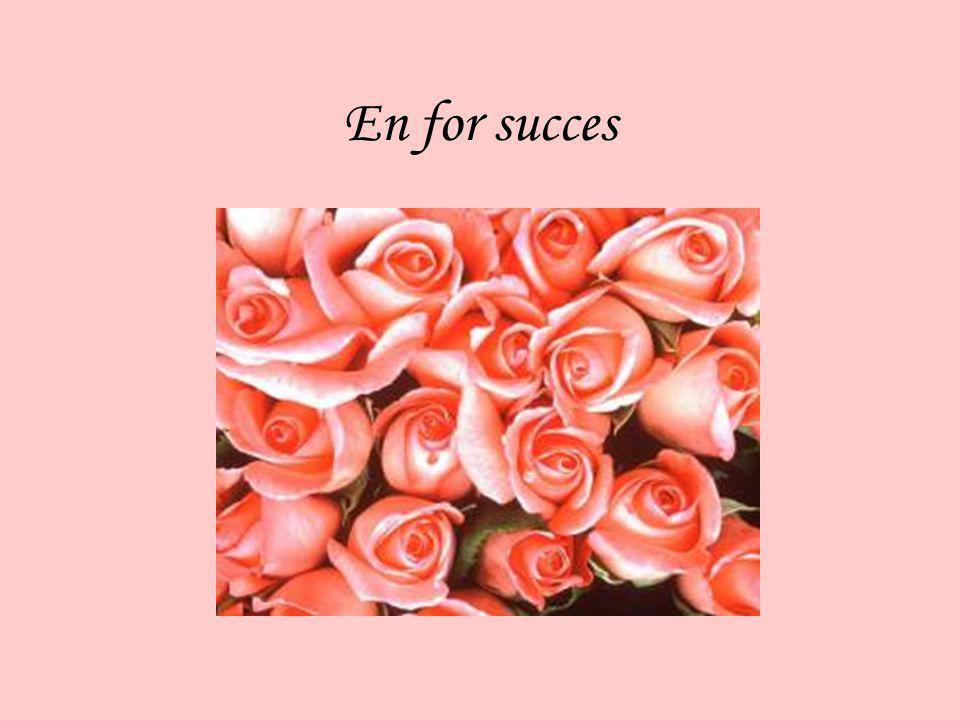 En for succes