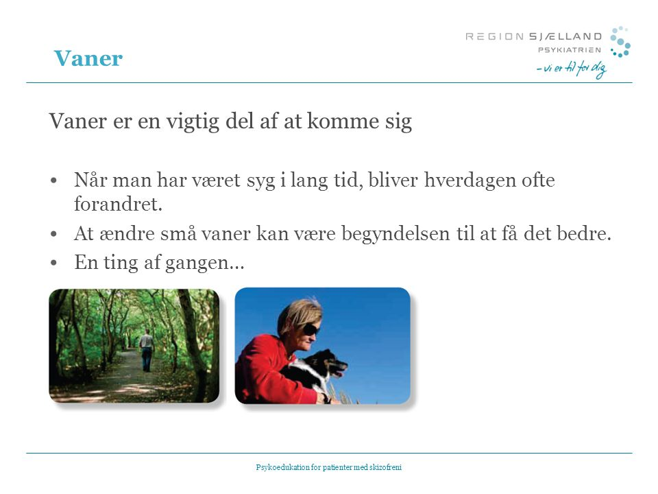Psykoedukation for patienter med skizofreni