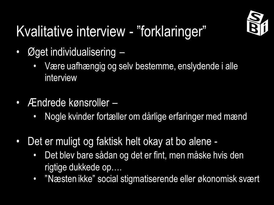 Kvalitative interview - forklaringer